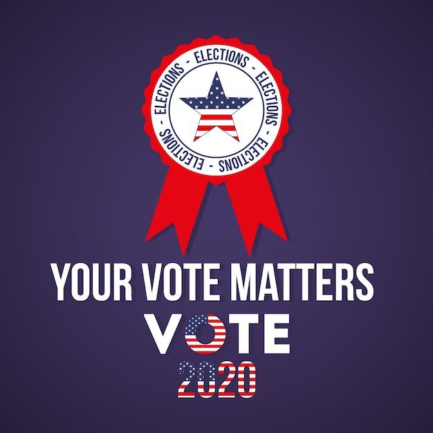 Seu voto é importante para 2020 com a estrela dos eua no design de selo, governo eleitoral para presidente e tema da campanha Vetor Premium