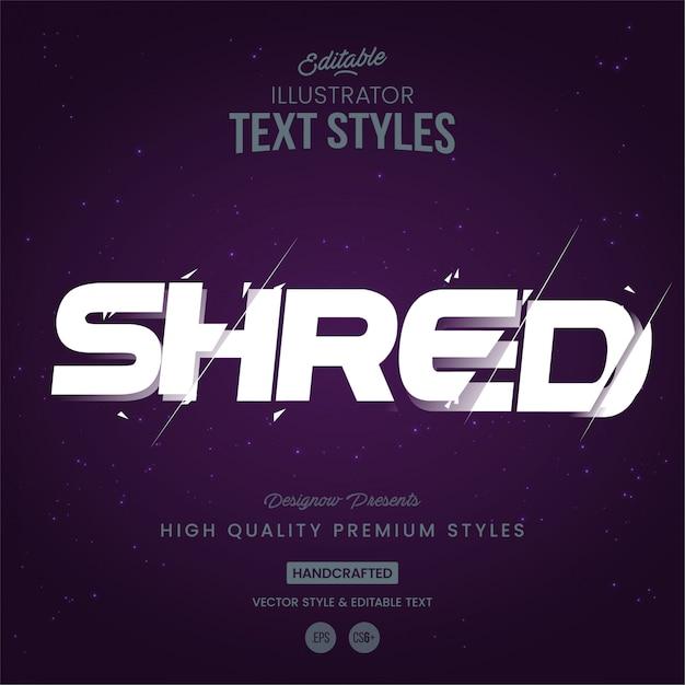 Shred text style Vetor Premium