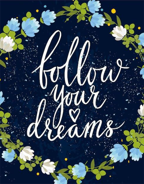Siga seus sonhos. cartão de saudação de vetor Vetor grátis
