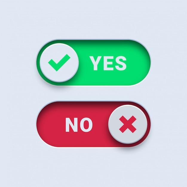 Sim, marca de verificação verde e nenhum botão de mudança de cruz vermelha Vetor Premium