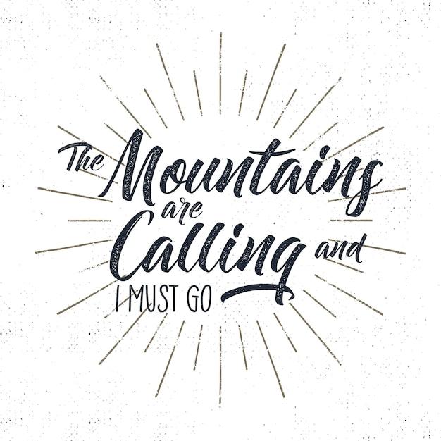 Sinal de tipografia de aventura desenhada de mão. montanhas chamando ilustração. Vetor Premium