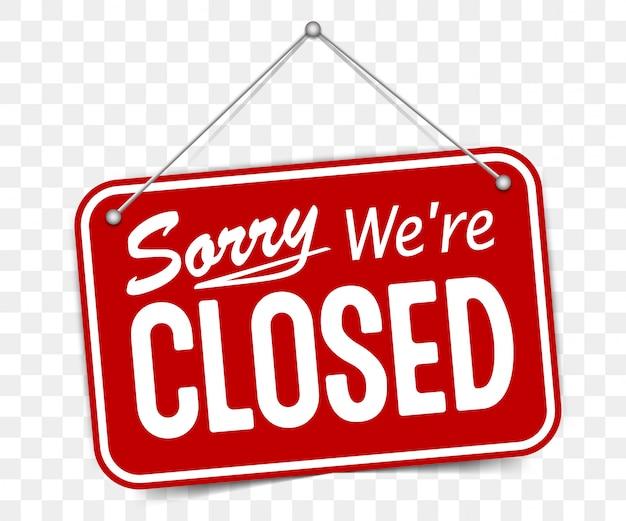 Sinal vermelho desculpe estamos fechados Vetor Premium