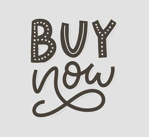 Slogan compre agora a carta para plano de fundo da web. fundo de texto. desconto, venda, compra. ilustração tipografia. ilustração em vetor. negócio sombrio. botão de vetor. design da etiqueta. Vetor Premium