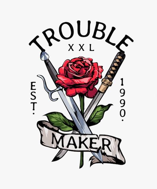 Slogan de criador de problemas com ilustração de rosa e espadas vermelhas Vetor Premium