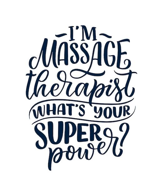 Slogan divertido sobre massagem. citação de tipografia letras. mão desenhada pôster inspirador, motivacional. Vetor Premium