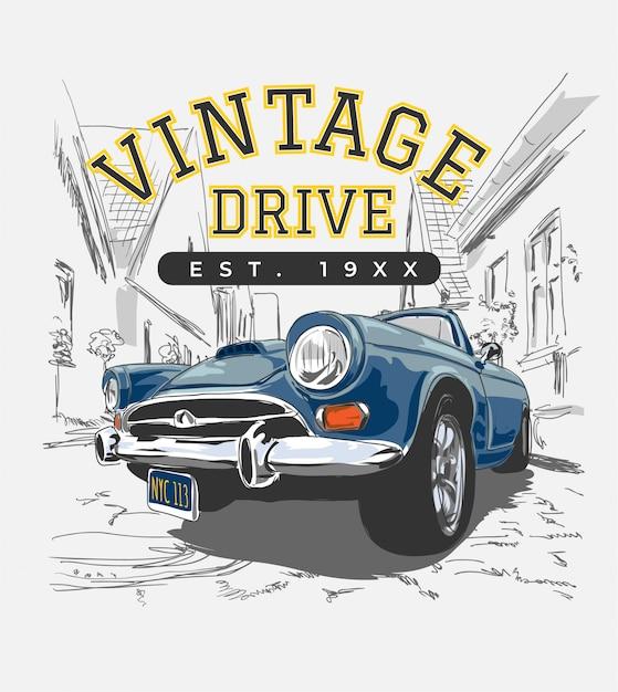 Slogan vintage com carro antigo na ilustração da cidade Vetor Premium