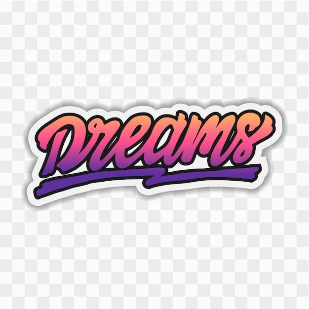 Sonhos mão lettering vector Vetor Premium