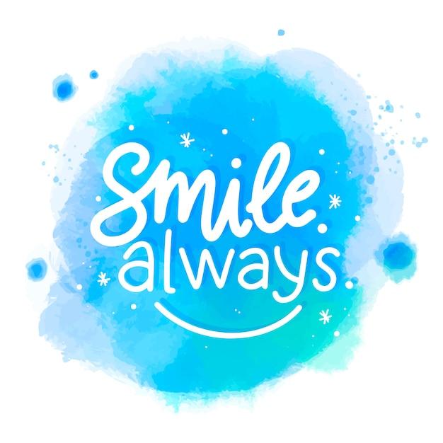 Sorriso sempre mensagem na mancha de aquarela Vetor grátis