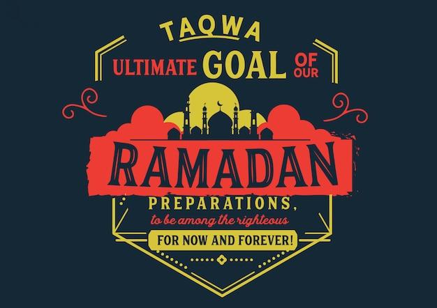 Taqwa objetivo final de nossos preparativos para o ramadã Vetor Premium