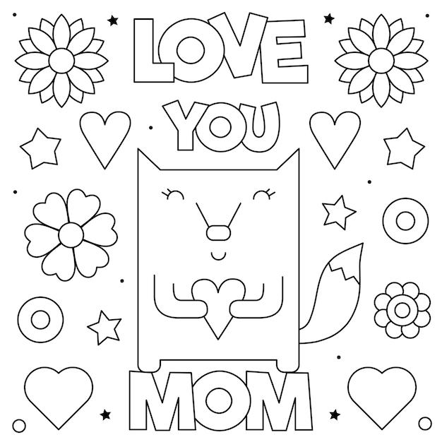 Te amo mãe. página para colorir. preto e branco Vetor Premium