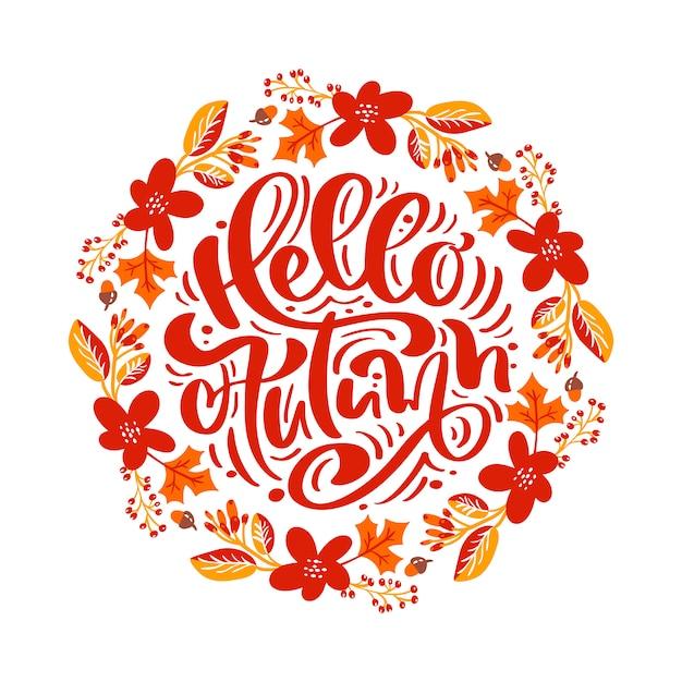 Texto de letras de caligrafia olá outono Vetor Premium