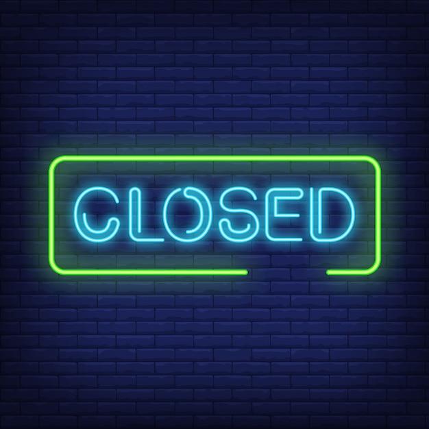 Texto de néon fechado no quadro Vetor grátis
