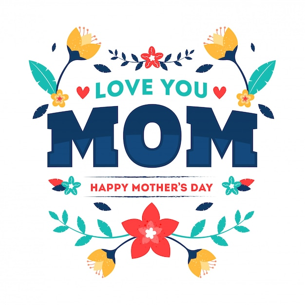 Texto tipográfico de love you mom Vetor Premium