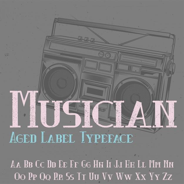 Tipo de letra original da etiqueta denominado 'musician'. bom para usar em qualquer design de etiqueta. Vetor grátis