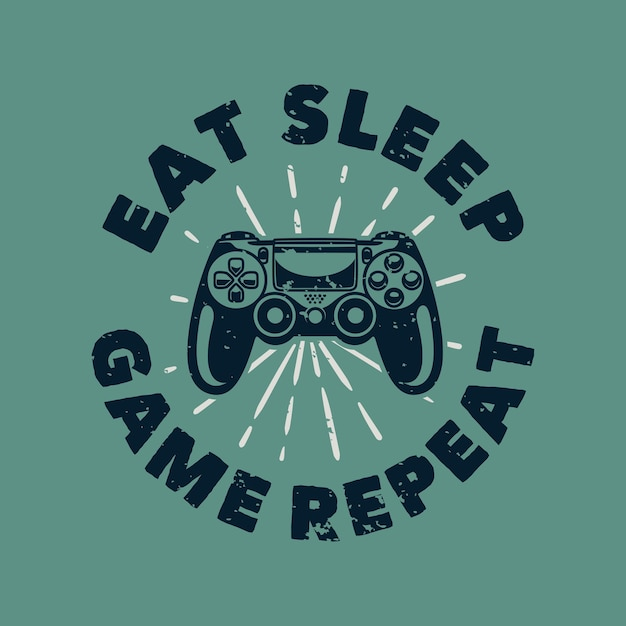 Tipografia de slogan vintage coma repetição do jogo do sono Vetor Premium
