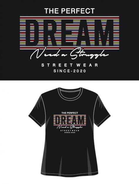 Tipografia de sonho para impressão menina camiseta Vetor Premium