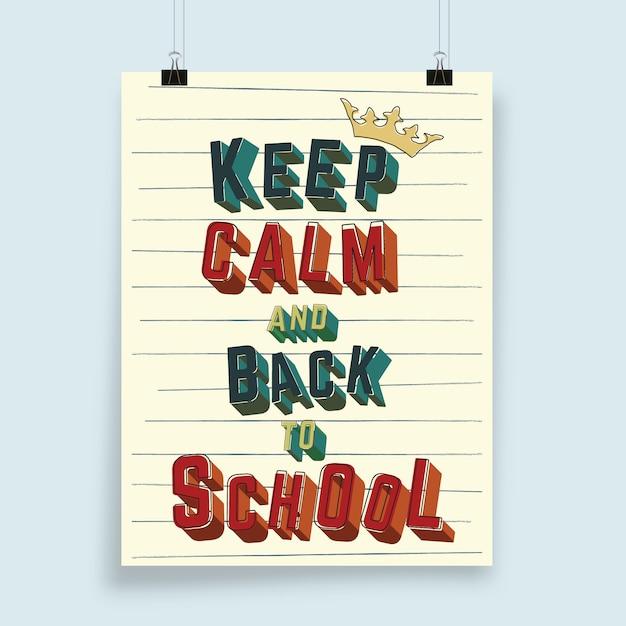 Tipografia mantenha a calma e de volta às aulas para cartaz, folheto, capa de brochura ou outros produtos de impressão. ilustração Vetor Premium