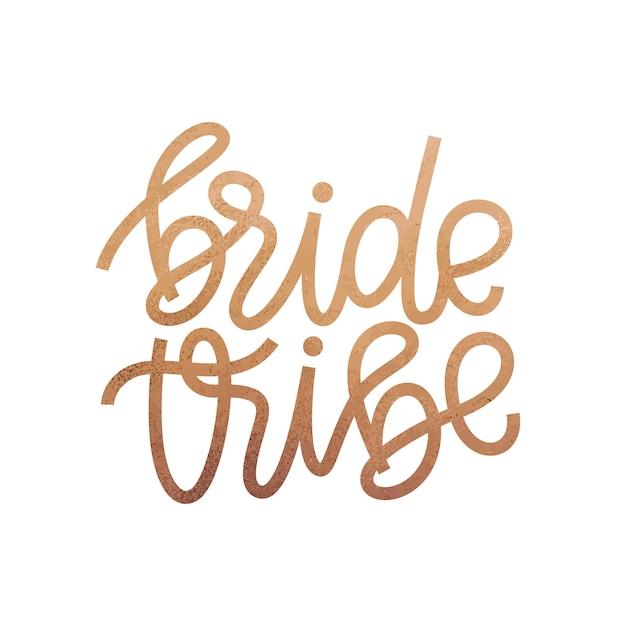 Tribo de noiva. escove a mão lettering ilustração vetorial. Vetor Premium