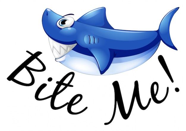 Tubarão azul e frase me morder Vetor grátis