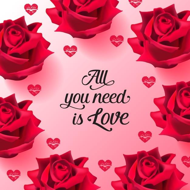Tudo que você precisa é amor letras com rosas e beijos de batom Vetor grátis