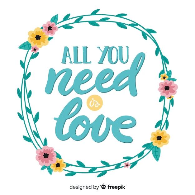 Tudo que você precisa é mensagem de amor com flores Vetor grátis
