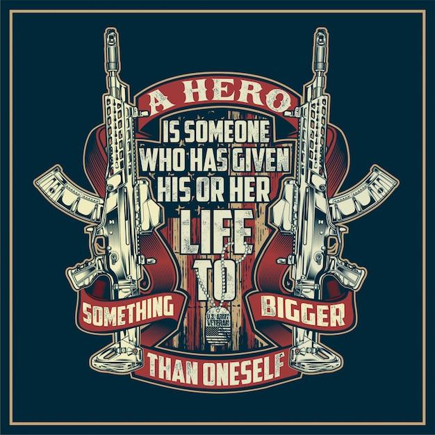 Um herói é alguém que deu a sua vida Vetor Premium