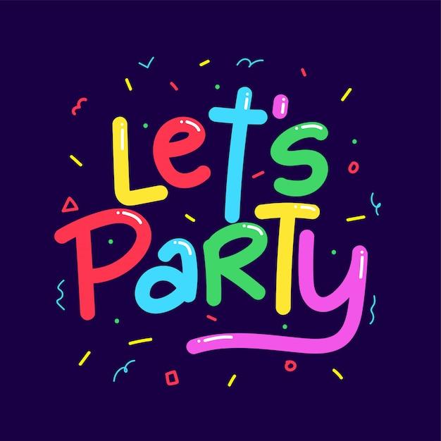 Vamos citar festa com ilustração de fundo de confete Vetor Premium