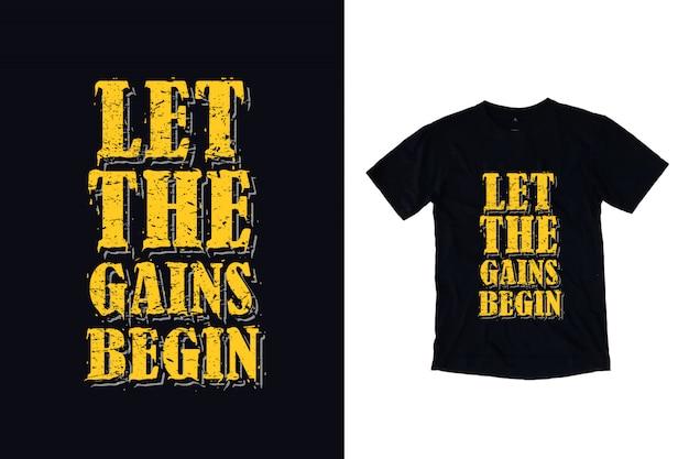 Vamos começar os ganhos tipografia camiseta Vetor Premium