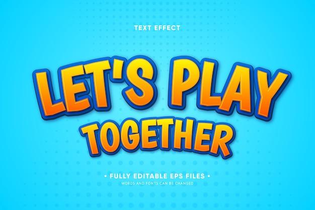 Vamos jogar juntos o efeito de texto Vetor grátis