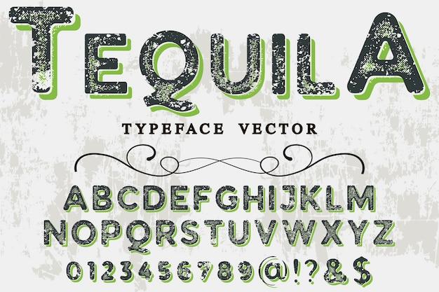 Velho estilo alfabeto design tequila Vetor Premium