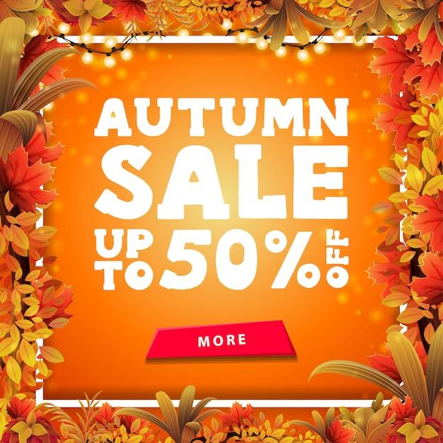 Venda de outono, banner de desconto quadrado laranja com moldura de folhas de outono em torno de um quadro de linha branca, botão, grande oferta e quadro de guirlanda brilhante Vetor Premium