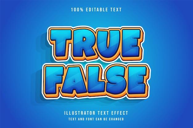 Verdadeiro falso, efeito de texto editável em 3d moderno estilo de texto em quadrinhos amarelo com gradação azul Vetor Premium