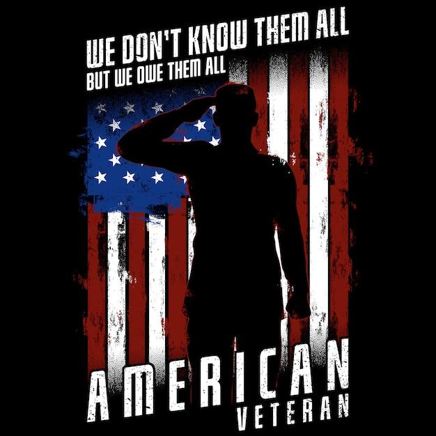 Veterano americano - não sabemos todos, mas devemos todos Vetor Premium