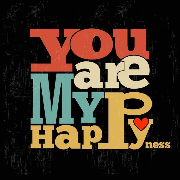 Você é minha felicidade Vetor Premium