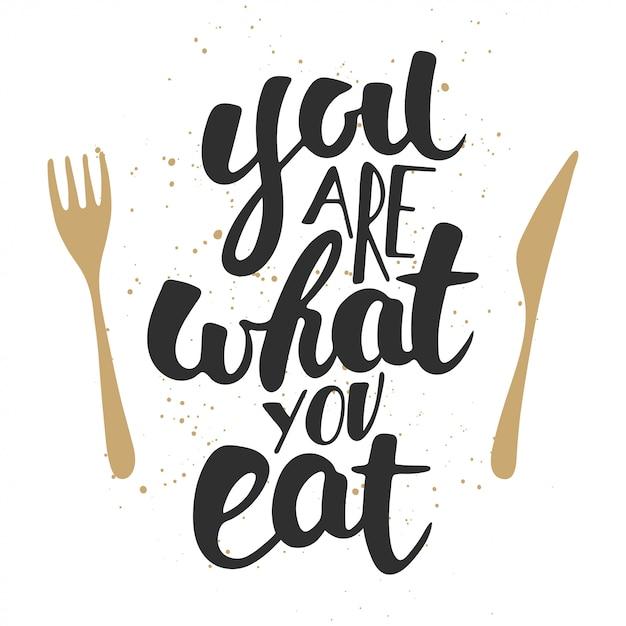 Você é o que você come, letras modernas. Vetor Premium