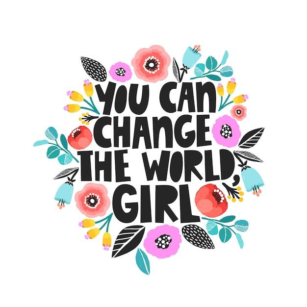Você pode mudar o mundo, cartão de menina Vetor Premium