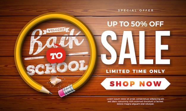Volta para escola venda bandeira com grafite lápis e tipografia carta sobre madeira vintage Vetor Premium