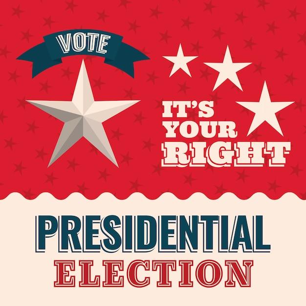 Vote é o seu direito com estrela e design de fita, governo eleitoral para presidente e tema de campanha. Vetor Premium