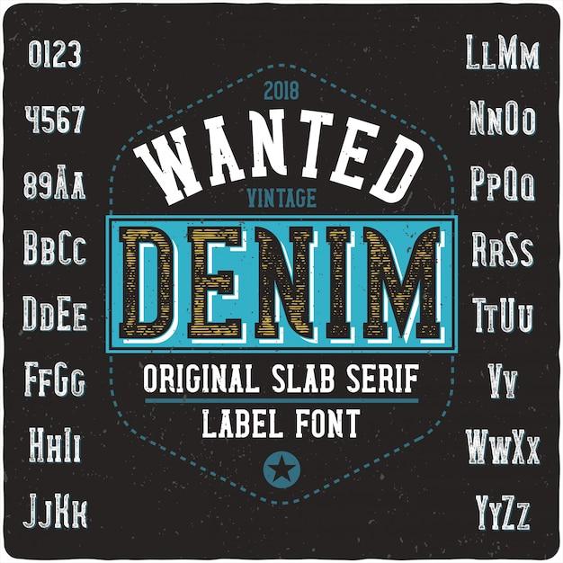 Wanted denim vintage lettering Vetor Premium