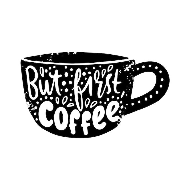 Xícara de café com letras Vetor Premium