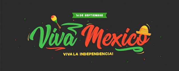 16 settembre festa dell'indipendenza di viva mexico Vettore Premium