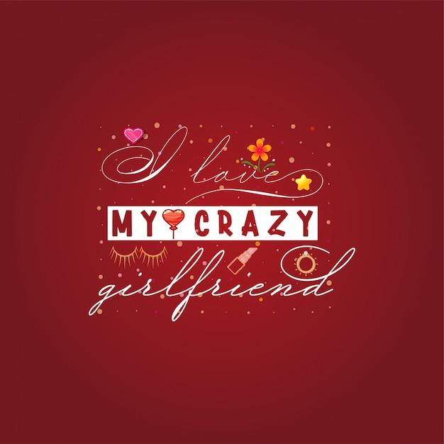 Adoro la mia pazza fidanzata Vettore Premium