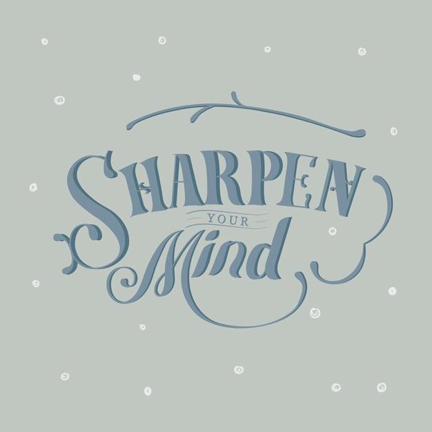 Affila la tua mente design tipografia Vettore gratuito