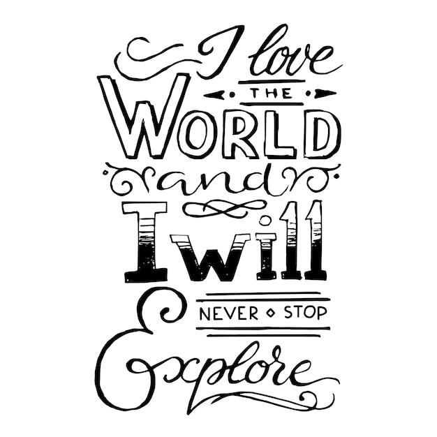 Amo il mondo e non smetterò mai di esplorare. citare il modello di poster tipografici Vettore gratuito