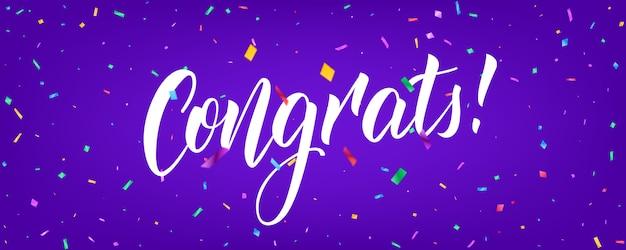 Banner di congratulazioni con coriandoli e scritte di congratulazioni Vettore Premium