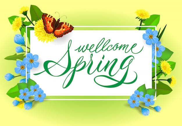 Benvenuto lettering primavera. iscrizione calligrafica con farfalla e fiori. Vettore gratuito