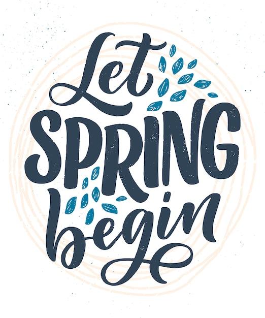 Biglietto di auguri lettering primavera. slogan di stagione divertente. poster o banner tipografici per il design di promozione e vendita. Vettore Premium