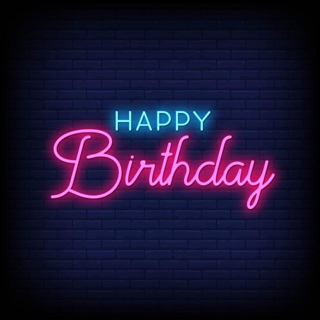 Buon Compleanno Scritte Al Neon Testo Vettoriale Vettore Premium