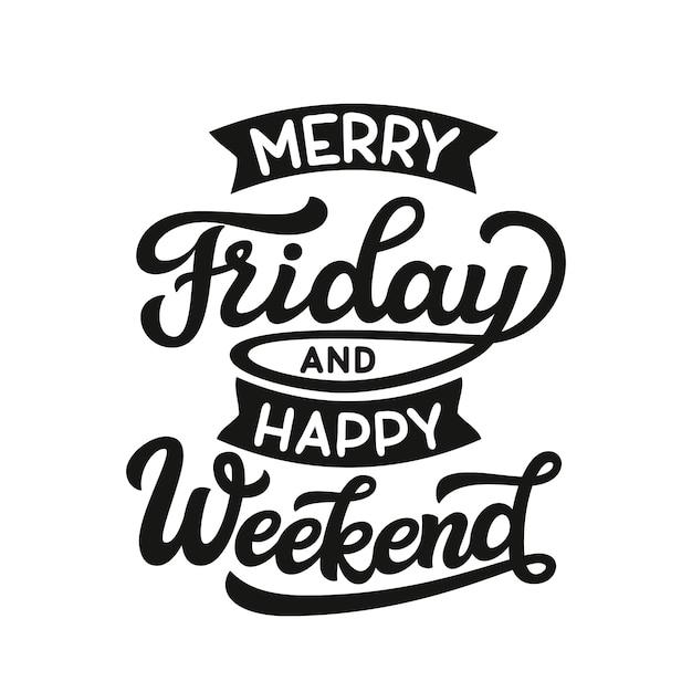 Buon venerdì e buon fine settimana Vettore Premium