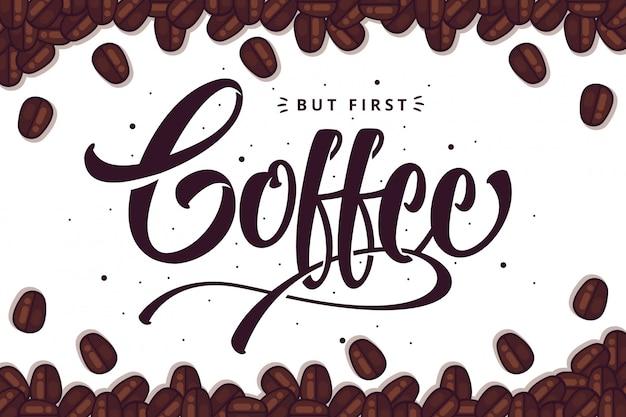 Caffè lettering sfondo Vettore Premium